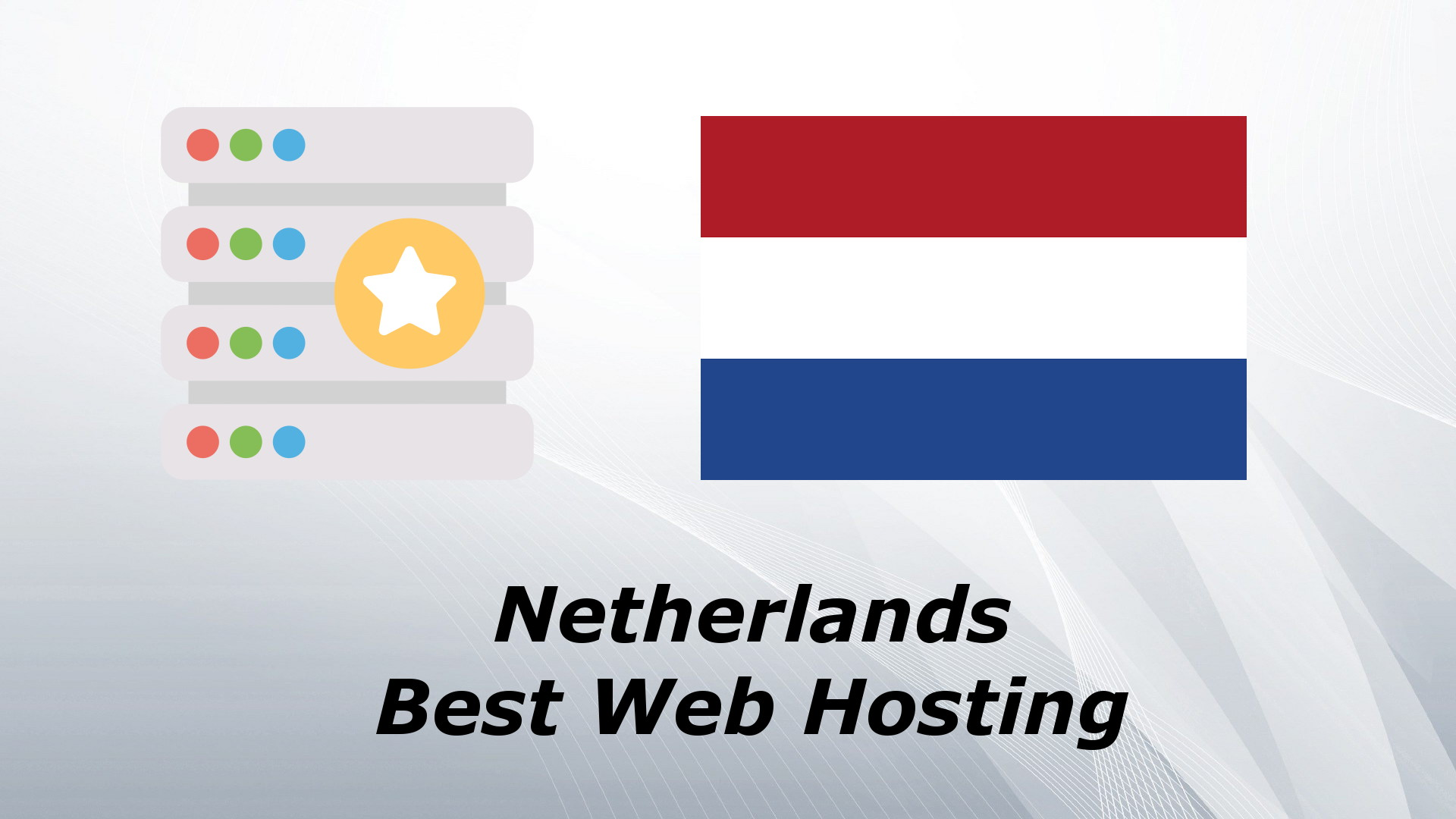 Netherlands Best Web Hosting